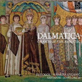 Cover Dalmatica: Chants of the Adriatic