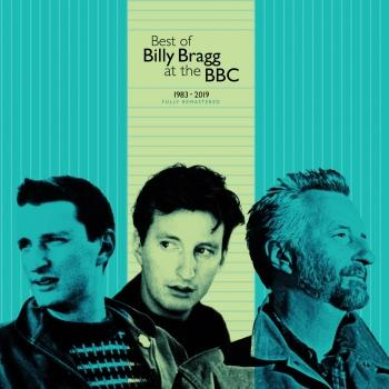 Cover Best of Billy Bragg at the BBC 1983 - 2019 (Remastered)