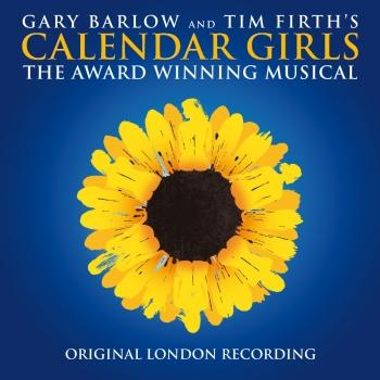 Cover Calendar Girls (2017 Original London Cast)