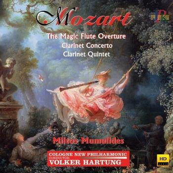 Cover Mozart: The Magic Flute Overture, Clarinet Concerto & Clarinet Quintet