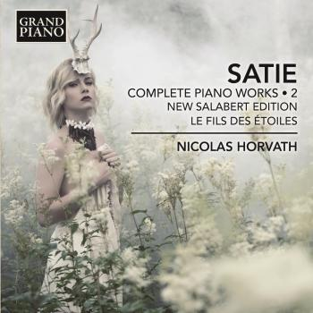 Cover Satie: Complete Piano Works, Vol. 2