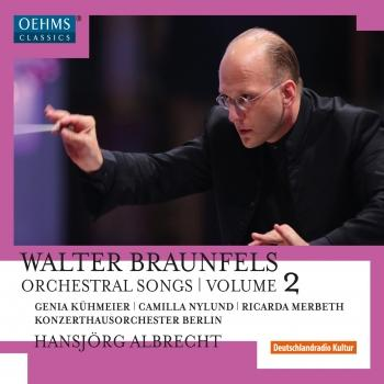 Cover Braunfels: Orchestral Songs, Vol. 2
