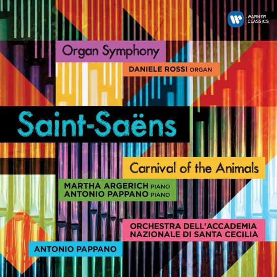 Cover Saint-Saëns: Carnival of the Animals & Symphony No. 3, 'Organ Symphony'