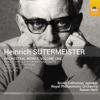 Cover Sutermeister: Orchestral Works, Vol. 1