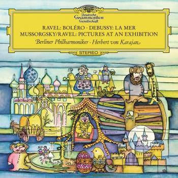 Cover Ravel: Bolero / Debussy: La Mer / Mussorgsky: Pictures At An Exhibition