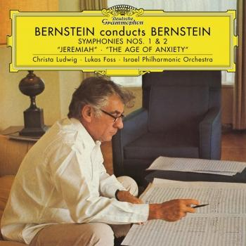 Cover Bernstein: Symphony No.1 'Jeremiah' & No.2 'The Age of Anxiety' (Remastered)