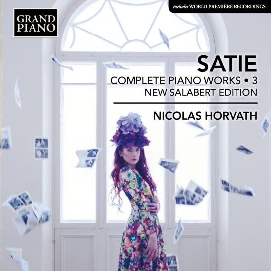 Cover Satie: Complete Piano Works, Vol. 3 (New Salabert Edition)