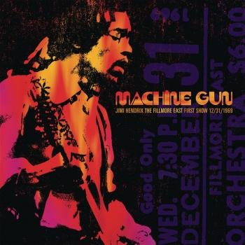 Cover Machine Gun: Live at The Fillmore East 12/31/1969 (First Show - Remaster)