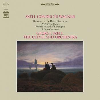Cover George Szell Conducts Wagner (Remastered)