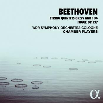 Cover Beethoven: String Quintets Op. 29 and 104, Fugue Op. 137