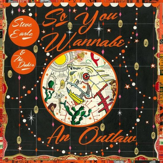 Cover So You Wannabe an Outlaw (Deluxe Version)