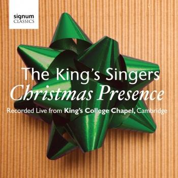 Cover Christmas Presence: The King's Singers, Live from Kings College Chapel, Cambridge