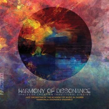 Cover Harmony of Dissonance: Traces of Croatian Traditional Singing