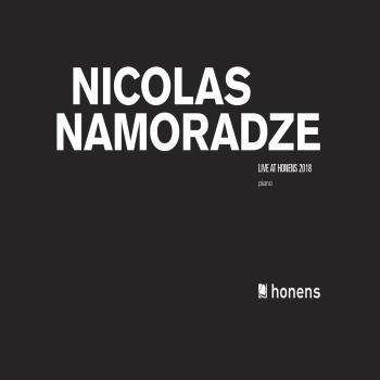 Cover Nicolas Namoradze: Live at Honens 2018