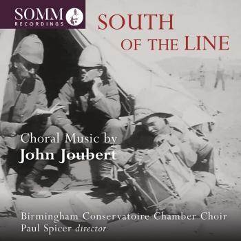 Cover South of the Line: Choral Music by John Joubert