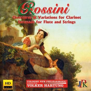Cover Rossini: Overtures and Variations for Clarinet & Serenade for Flute and Strings