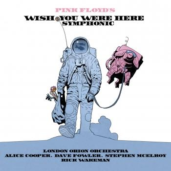 Cover Pink Floyd's Wish You Were Here Symphonic