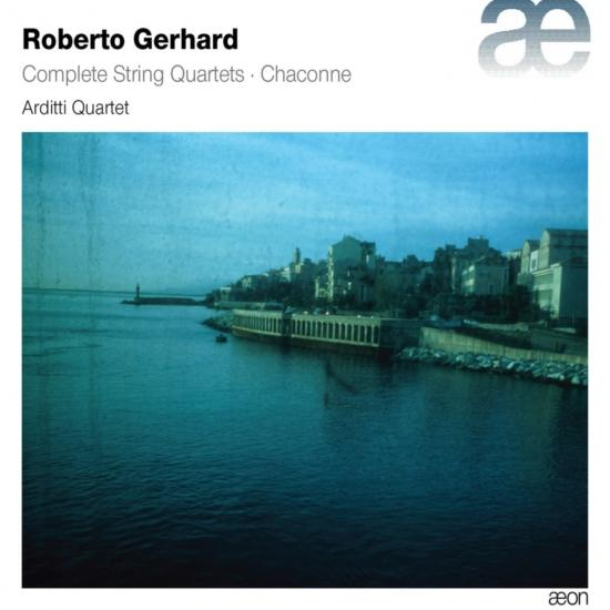 Cover Gerhard: Complete String Quartets; Chaconne
