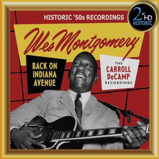 Cover Wes Montgomery, Back on Indiana Avenue: The Carroll DeCamp Recordings (Remastered)