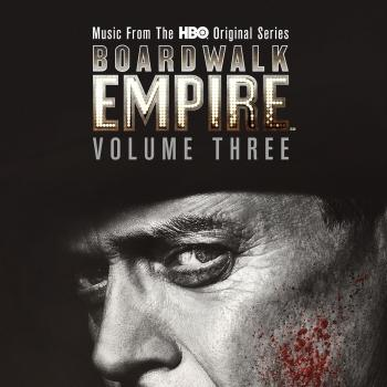 Cover Boardwalk Empire Volume 3: Music From The HBO Original Series