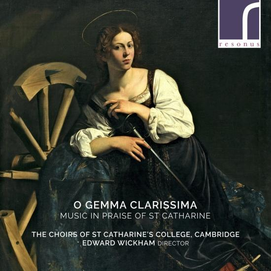 Cover O Gemma Clarissima: Music in Praise of St Catharine
