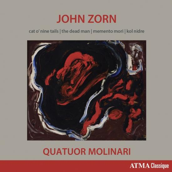 Cover John Zorn: Cat O'Nine Tails, The Dead Man, Memento Mori & Kol Nidre