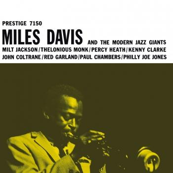 Cover Miles Davis And The Modern Jazz Giants (2016 Remaster)