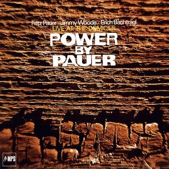 Cover Power by Pauer (Live At The Domicile - Remastered)