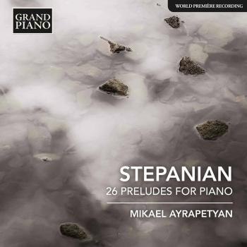 Cover Stepanian: 26 Preludes for Piano