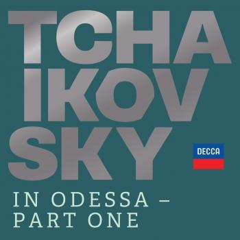 Cover Tchaikovsky in Odessa - Part One