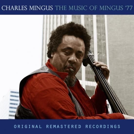 Cover The Music of Mingus '77 (Remastered)