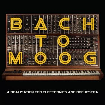 Cover Bach to Moog (A Realisation for Electronics and Orchestra)