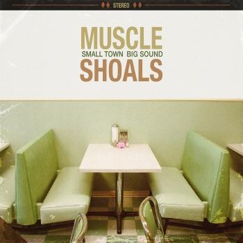 Cover Muscle Shoals: Small Town, Big Sound
