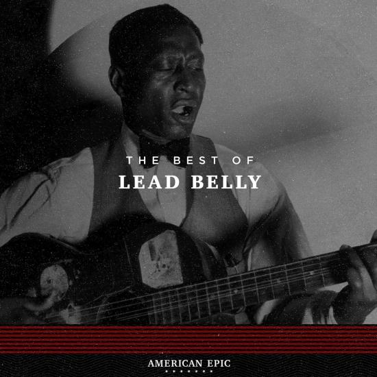 Cover American Epic: Lead Belly (Mono)