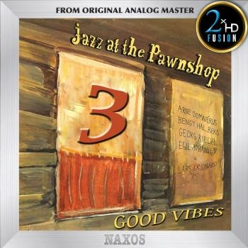 Cover Jazz At The Pawnshop 3 - Good Vibes (Remastered)