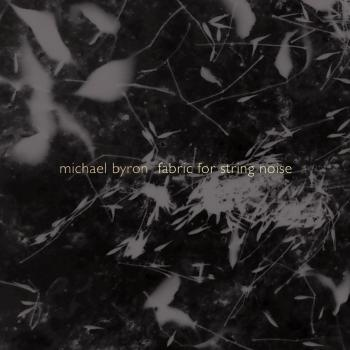 Cover Michael Byron: Fabric for String Noise