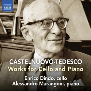 Cover Castelnuovo-Tedesco: Works for Cello & Piano