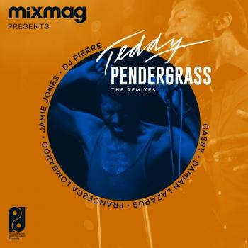 Cover Mixmag Presents Teddy Pendergrass: The Remixes - EP