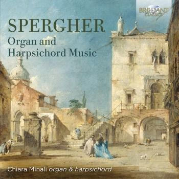 Cover Spergher: Organ and Harpsichord Music