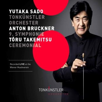 Cover Bruckner: Symphony No. 9 in D Minor - Takemitsu: Ceremonial (An Autumn Ode) [Live]