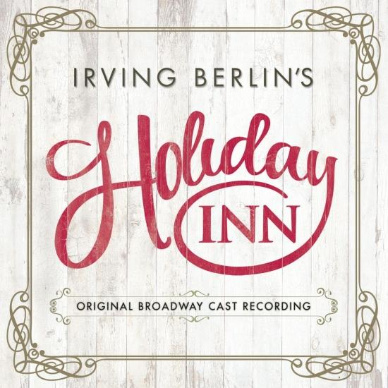 Cover Irving Berlin's Holiday Inn (Original Broadway Cast Recording)