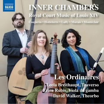 Cover Inner Chambers: Royal Court Music of Louis XIV
