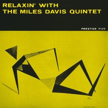 Cover Relaxin' With The Miles Davis Quintet (2016 Remaster)