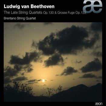 Cover Beethoven: Late String Quartets, Op. 130 & Grosse Fuge, Op. 133