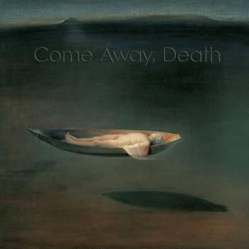 Cover Come Away, Death