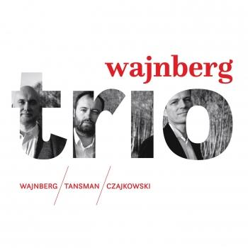 Cover Weinberg, Tansman & A. Tchaikovsky: Trios