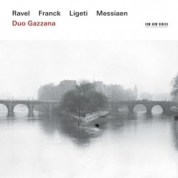 Ravel, Franck, Ligeti, Messiaen