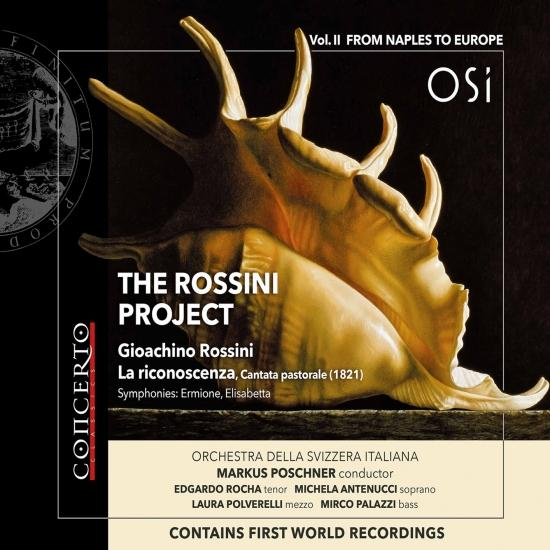 Cover The Rossini Project, Vol. 2: From Naples to Europe