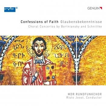Cover Confessions of Faith: Choral Concertos by Bortniansky & Schnittke