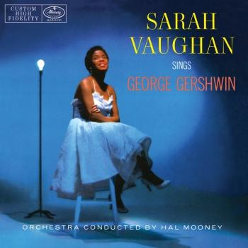 Cover Sarah Vaughan Sings George Gershwin (Remastered) [ Mono ]